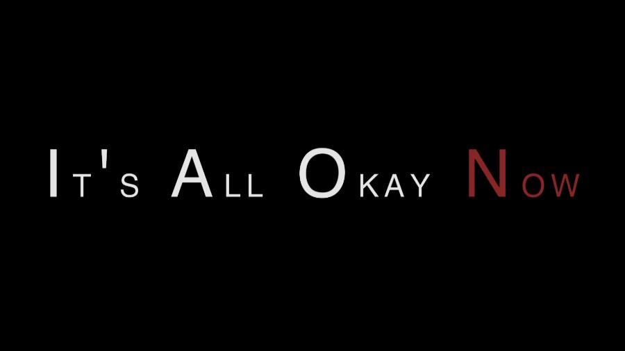 It's All Okay Now