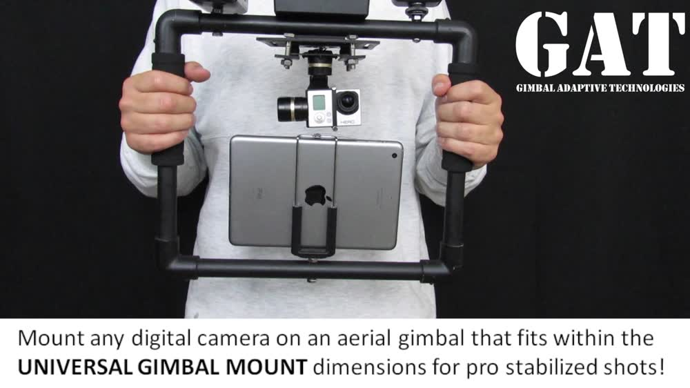 Simple 2 hand stabilizer that can be used with the UNIVERSAL GIMBAL MOUNT