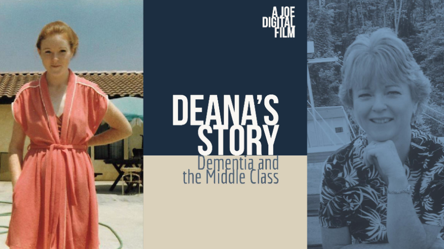 Deana's Story Dementia and the Middle Class