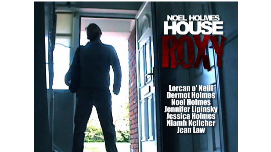 NOEL HOLMES  HOUSE ROXY