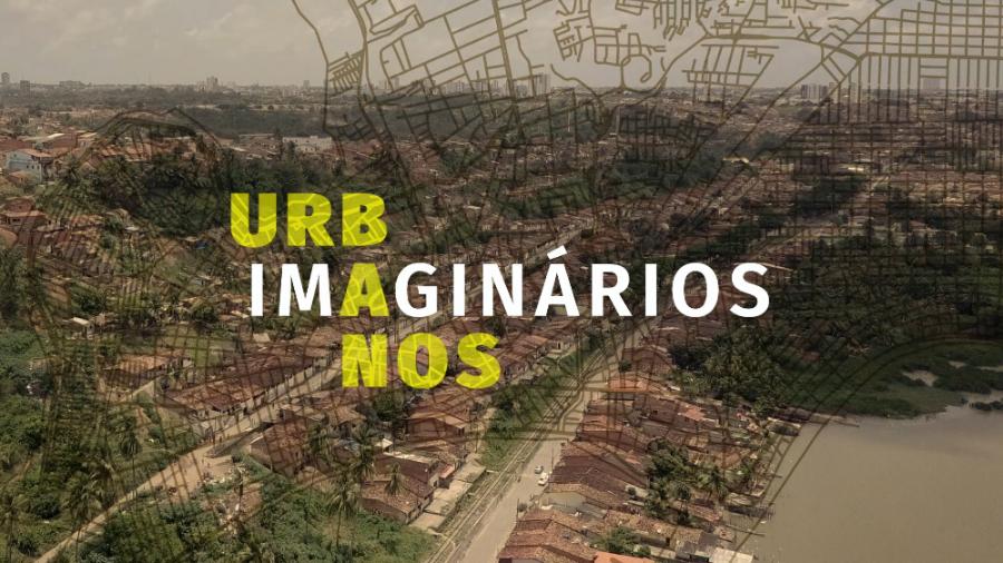 Imaginários Urbanos - Urban Imaginaries