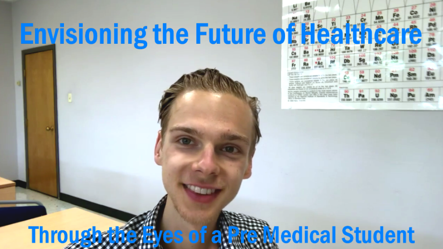 Envisioning The Future of Healthcare Through the Eyes of a Pre Medical Student