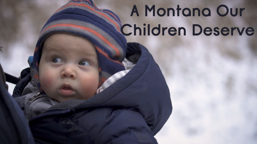 A Montana Our Children Deserve