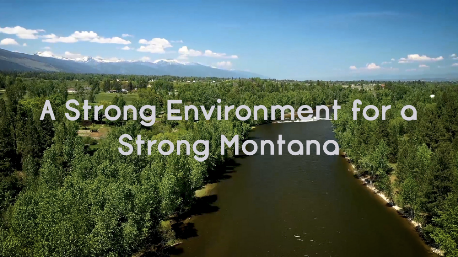 A Strong Environment for a Strong Montana