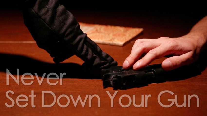 Never Set Down Your Gun