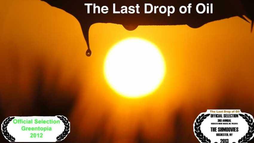 The Last Drop of Oil