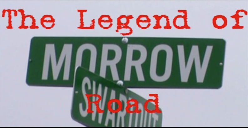 The Legend of Morrow Road